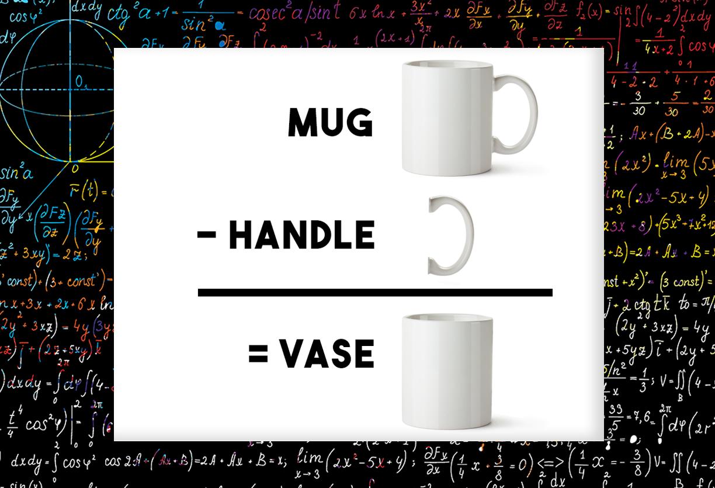 Mug – Handle = Vase